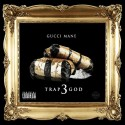 Gucci Mane - Trap God 3 mixtape cover art