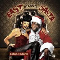 Gucci Mane - East Atlanta Santa mixtape cover art