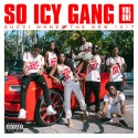 Gucci Mane & The New 1017 - So Icy Gang Vol. 1 mixtape cover art