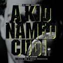Kid Cudi - A Kid Named Cudi mixtape cover art