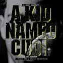 Kid Cudi - A Kid Named Cudi mixtape cover art