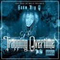 Big Q - Trapping Overtime mixtape cover art