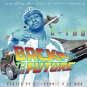 C-Tho - Back To The Future mixtape cover art
