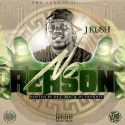J-Kush - No Reason mixtape cover art