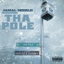JamalMizzle - Live From Tha Pole mixtape cover art