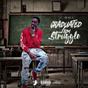 J.Dot - Graduated From Struggle mixtape cover art