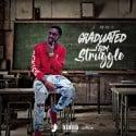 J.Dot - Graduated From Struggle mixtape cover art