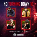 No Turning Down 10  mixtape cover art