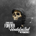 Serious Beats - Forever Undefeated (Instrumentals) mixtape cover art