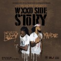 Southside Buzy & Yahdoe - Life Above The Influence (Wxxd Side Story) mixtape cover art