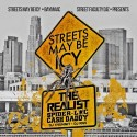 Spider-Loc & Cash Daddy - Streets May Be Icy (The Realist) mixtape cover art