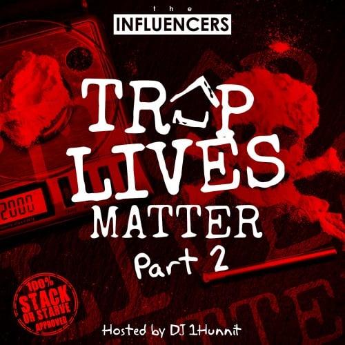 trap-lives-matter-2-dj-1hunnit-stack-or-starve