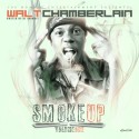 Walt Chamberlain - Smoke Up mixtape cover art