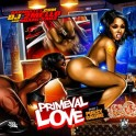 Primeval Love 2 (Pussy Galore) mixtape cover art