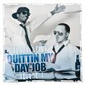 Dusty Leigh - Quittin My Day Job mixtape cover art