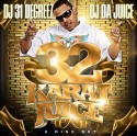 OJ Da Juice - 32 Karat Juice (2 Disc) mixtape cover art