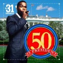 50 Cent - 50 Is President mixtape cover art