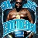 Rick Ross - 1-900-Too-Real, Part 2 mixtape cover art
