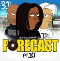 Forecast, Part 10 mixtape cover art