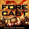 Forecast 26 (Still Duck Edition) mixtape cover art