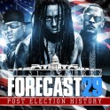 Forecast 29 (Post Election History) mixtape cover art