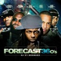 Forecast 36o's mixtape cover art