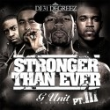 G-Unit - Stronger Than Ever, Part III mixtape cover art