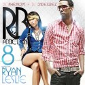 R&B Addiction 8 (Hosted By Ryan Leslie) mixtape cover art