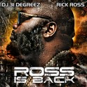 Rick Ross - Ross Is Back mixtape cover art