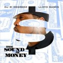 Lloyd Banks - The Sound Of Money mixtape cover art