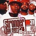 Stronger Than Ever, Part 4 (Dipset / LOX Edition) mixtape cover art