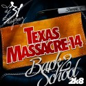 Texas Massacre 14 (Back 2 School 2K8) mixtape cover art