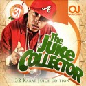 OJ Da Juiceman - The Juice Collector mixtape cover art
