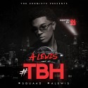 Anthony Lewis - #TBH mixtape cover art