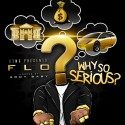 Flo - Why So Serious? mixtape cover art