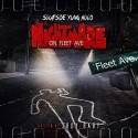 Soufside Yung Hood - A Nightmare On Fleet Ave mixtape cover art