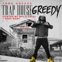 YSMK Greedy - Trap House Greedy mixtape cover art