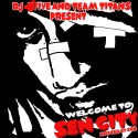 Sen City - Welcome To Sen City mixtape cover art