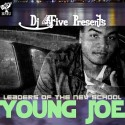 Young Joe - Leaders Of The New School mixtape cover art