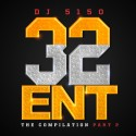 32 Ent (The Compilation) Part 2 mixtape cover art