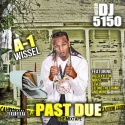 A-1 Wissel - Past Due mixtape cover art