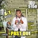 A-1 Wissel - Past Due mixtape cover art