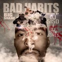 Big Shane - Bad Habits mixtape cover art