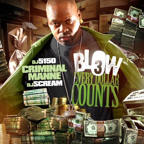 Criminal Manne – Blow 3 [Mixtape]