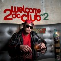Crook 671 - Welcome 2 Da Club 2 mixtape cover art