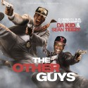 Da Kid & Sean Teezy - The Other Guys mixtape cover art