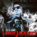 Dew Baby - Dew Jack City mixtape cover art