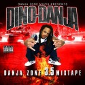 Dino Danja - Danja Zone 3.5 mixtape cover art