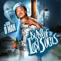 D Man - Island Of The Lost Souls mixtape cover art