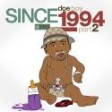 Doe Boy - Since 1994, Part 2 mixtape cover art